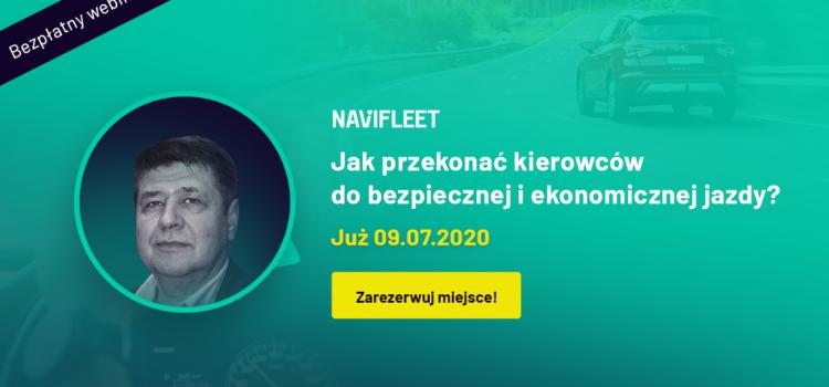 Jak przekonać kierowców do bezpiecznej i ekonomicznej jazdy? – bezpłatny webinar NaviFleet